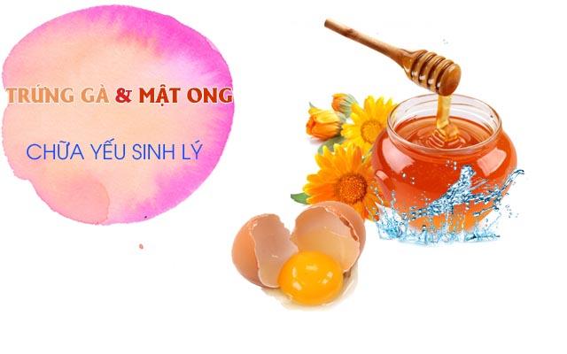 Chữa yếu sinh lý bằng trứng và mật