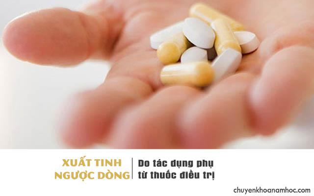 Xuất tinh ngược dòng do tác dụng phụ từ những loại thuốc điều trị