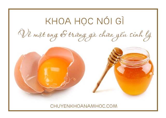 trứng gà và mật ong chữa yếu sinh lý