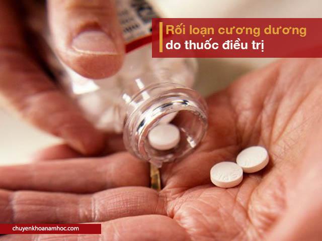 rối loạn cương dương do thuốc điều trị