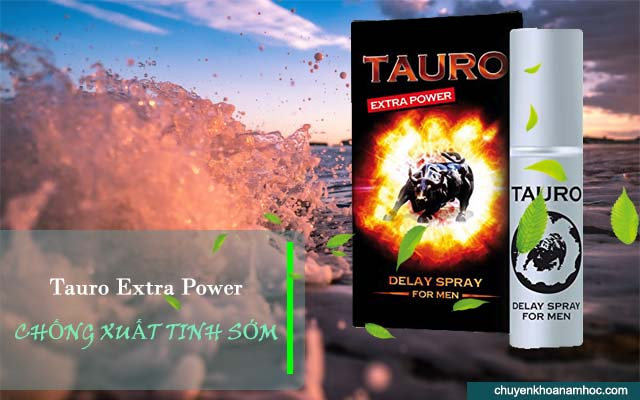 Tauro Extra Power chống xuất tinh sớm