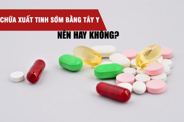 Lạm dụng thuốc Tây điều trị yếu sinh lý sẽ để lại nhiều hậu quả đáng tiếc